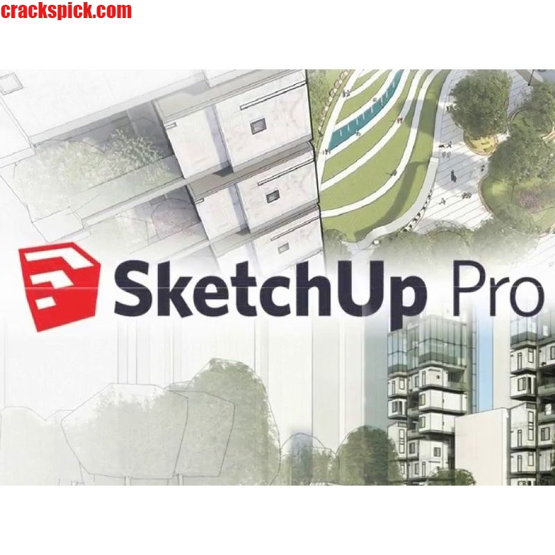 SketchUp Pro Crack With Full License Keys Free Download Full Version